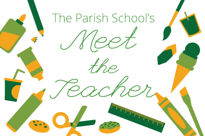 Meet the Teacher at The Parish School
